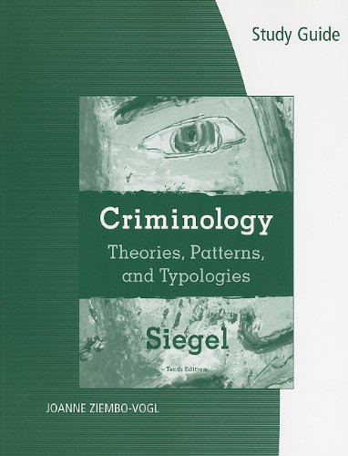 Criminology Theories, Patterns, and Typologies 10th 2010 (Student Manual, Study Guide, etc.) 9780495600176 Front Cover