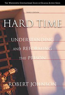 Hard Time Understanding and Reforming the Prison 3rd 2002 (Revised) edition cover