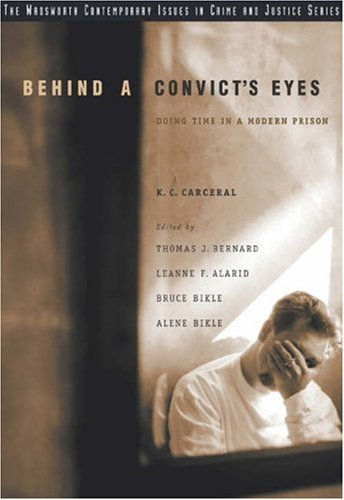 Behind a Convict's Eyes Doing Time in a Modern Prison  2004 edition cover