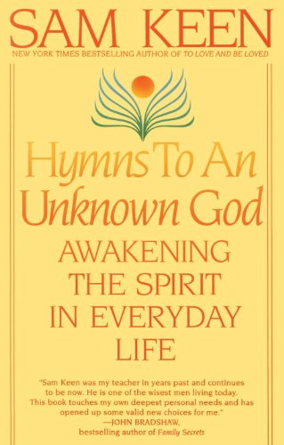 Hymns to an Unknown God Awakening the Spirit in Everyday Life Reprint  edition cover