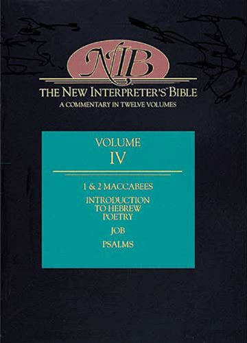 New Interpreter's Bible Introduction to Hebrew Poetry, Job, Psalms, and 1 and 2 Maccabees  1996 edition cover