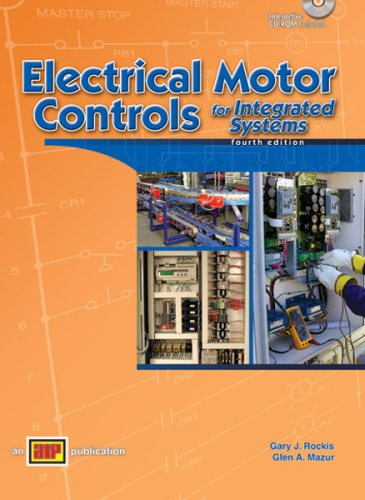 Electrical Motor Controls for Integrated Systems  4th 2009 edition cover