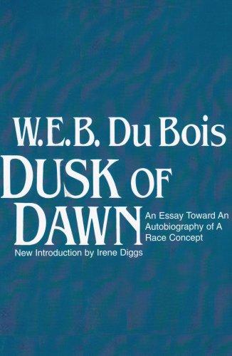 Dusk of Dawn An Essay Toward an Autobiography of a Race Concept  1984 (Reprint) edition cover
