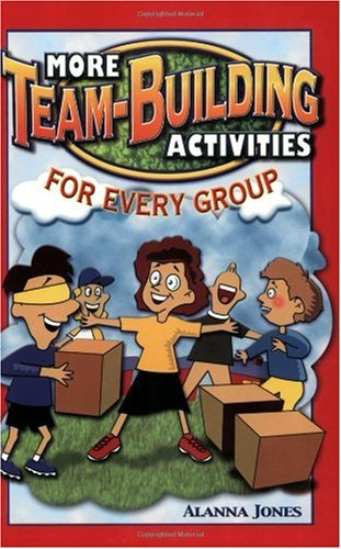 More Team-Building Activities for Every Group   2002 edition cover