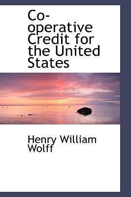 Co-Operative Credit for the United States N/A 9781115260176 Front Cover