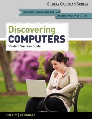 Discovering Computers   2013 (Student Manual, Study Guide, etc.) edition cover