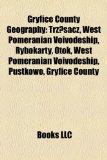 Gryfice County Geography Introduction Trzesacz, West Pomeranian Voivodeship, Rybokarty, Otok, West Pomeranian Voivodeship, Trzygl�w N/A edition cover