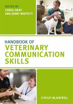 Handbook of Veterinary Communication Skills   2010 9781405158176 Front Cover
