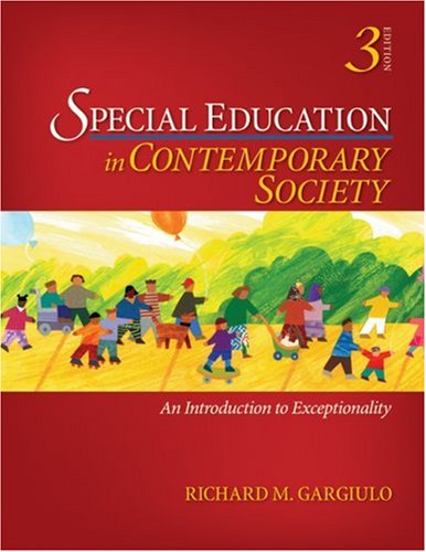 Special Education in Contemporary Society An Introduction to Exceptionality 3rd 2009 9781412963176 Front Cover