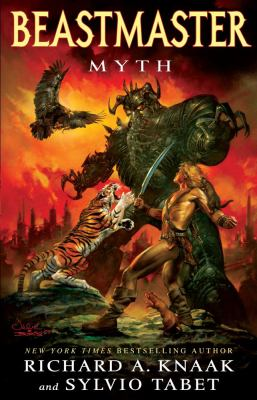 Beastmaster: Myth   2010 9781439144176 Front Cover