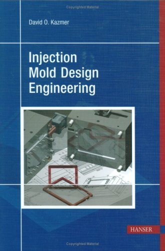 Injection Mold Design Engineering   2007 edition cover