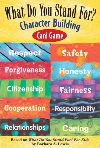What Do You Stand For? Character Building N/A edition cover