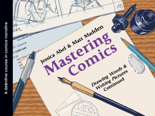 Mastering Comics Drawing Words and Writing Pictures Continued  2012 edition cover