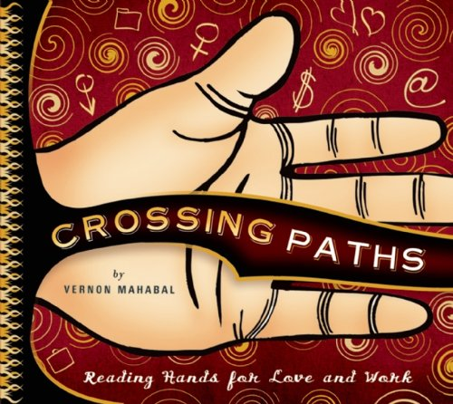 Crossing Paths Reading Hands for Love and Work  2004 9781932771176 Front Cover