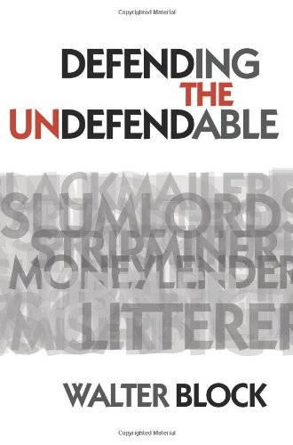 Defending the Undefendable  N/A 9781933550176 Front Cover