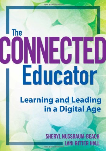 Connected Educator Learning and Leading in a Digital Age  2012 edition cover