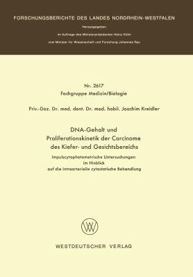 Dna-Gehalt und Proliferationskinetik der Carcinome des Kiefer- und Gesichtsbereichs   1976 edition cover