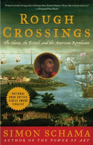 Rough Crossings The Slaves, the British, and the American Revolution N/A 9780060539177 Front Cover