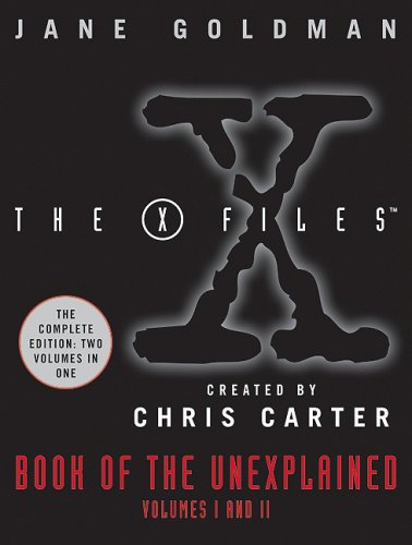 X-Files Book of the Unexplained N/A 9780061686177 Front Cover