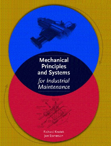 Mechanical Principles and Systems for Industrial Maintenance   2006 edition cover