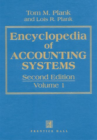 Encyclopedia of Accounting Systems  2nd 1994 (Revised) 9780132768177 Front Cover