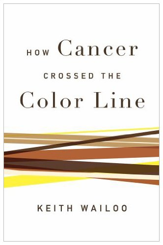 How Cancer Crossed the Color Line   2011 edition cover