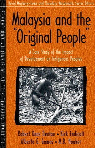 Malaysia and the Original People A Case Study of the Impact of Development on Indigenous Peoples  1996 edition cover