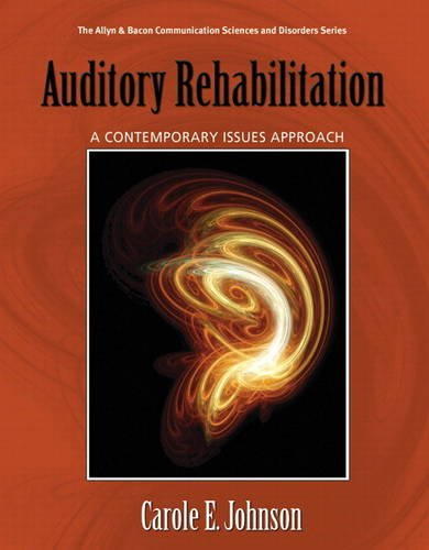 Introduction to Auditory Rehabilitation A Contemporary Issues Approach  2012 edition cover