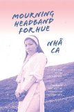 Mourning Headband for Hue An Account of the Battle for Hue, Vietnam 1968  2014 edition cover