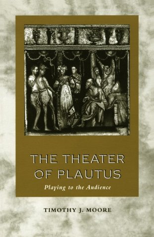 Theater of Plautus Playing to the Audience  1998 edition cover