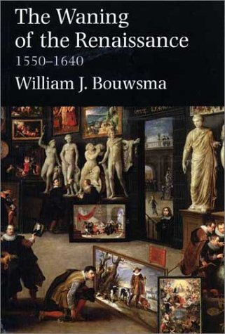 Waning of the Renaissance, 1550-1640   2002 edition cover