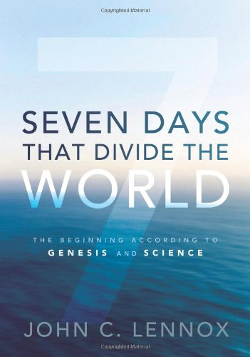 Seven Days That Divide the World The Beginning According to Genesis and Science  2011 edition cover