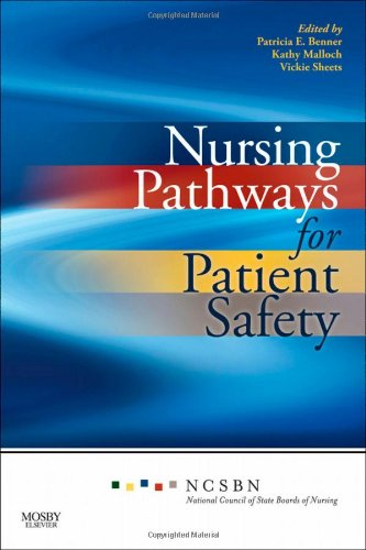 Nursing Pathways for Patient Safety   2010 edition cover