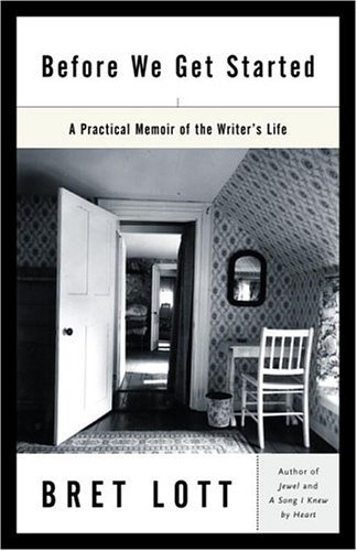 Before We Get Started A Practical Memoir of the Writer's Life  2005 edition cover