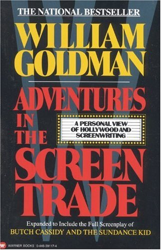 Adventures in the Screen Trade A Personal View of Hollywood and Screenwriting  1984 edition cover