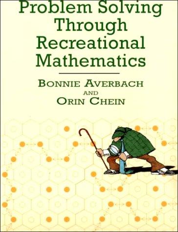 Problem Solving Through Recreational Mathematics  N/A edition cover