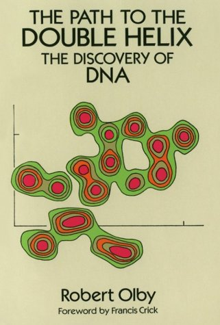 Path to the Double Helix The Discovery of DNA  1994 (Reprint) edition cover