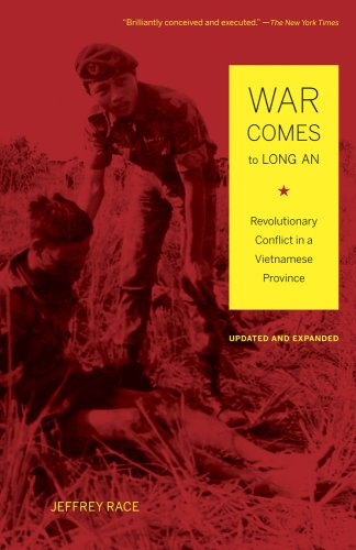 War Comes to Long An Revolutionary Conflict in a Vietnamese Province 2nd 2010 (Revised) edition cover