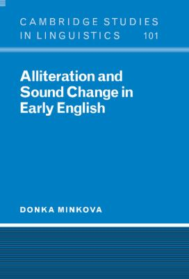 Alliteration and Sound Change in Early English   2002 9780521573177 Front Cover