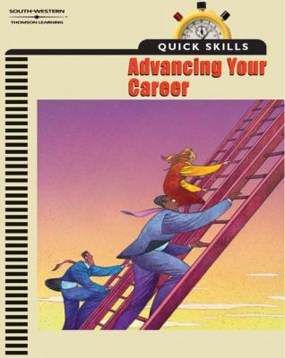 Quick Skills Advancing Your Career  2002 9780538432177 Front Cover
