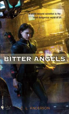 Bitter Angels A Novel N/A 9780553592177 Front Cover