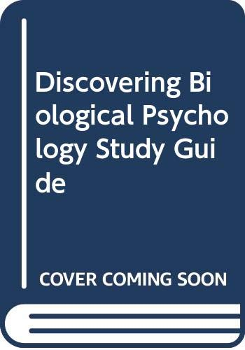 Study Guide Used with ... Freberg-Discovering Biological Psychology  2006 (Student Manual, Study Guide, etc.) 9780618086177 Front Cover