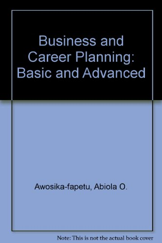 Business and Career Planning Basic and Advanced Revised  9780757503177 Front Cover