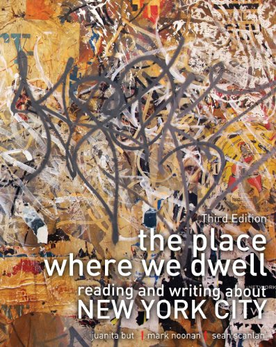 Place Where We Dwell Reading and Writing about New York City 3rd (Revised) edition cover
