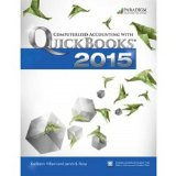 Computerized Accounting with Quickbooks: Text with Student Eresources and 140-Day Trial: 2015 N/A 9780763865177 Front Cover