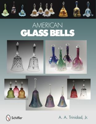 American Glass Bells  6th 2010 edition cover
