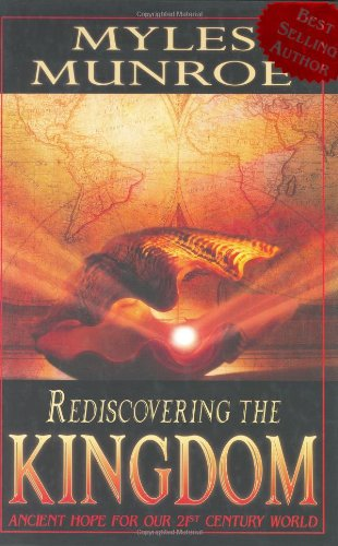 Rediscovering the Kingdom : Ancient Hope for Our 21st Century World  2004 edition cover