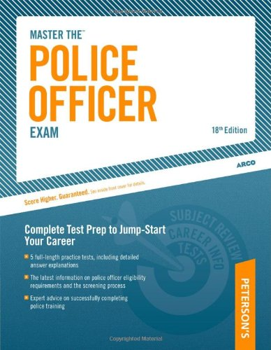 Master the Police Officer Exam Complete Test Prep to Jump-Start Your Career 18th edition cover