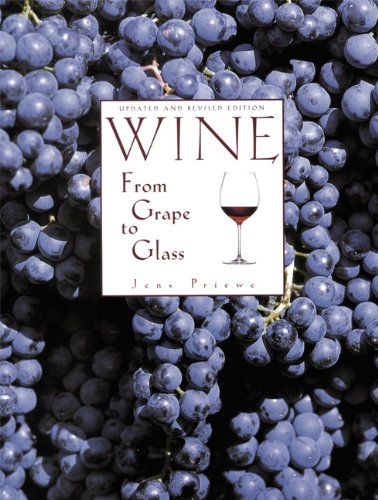 Wine from Grape to Glass  3rd 2006 (Revised) edition cover