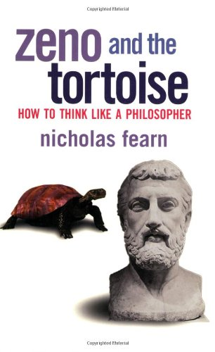 Zeno and the Tortoise How to Think Like a Philosopher  2001 9780802139177 Front Cover